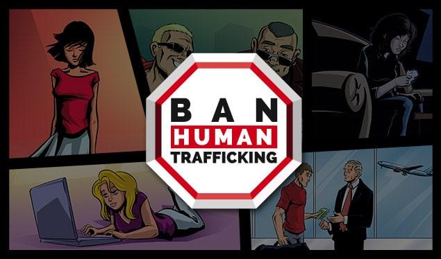 BAN HUMAN TRAFFICKING